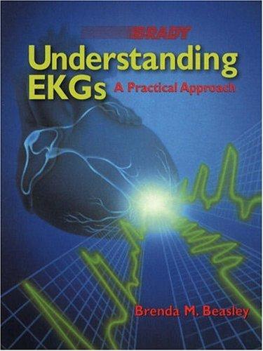 9780835985710: Understanding EKGs: A Practical Approach