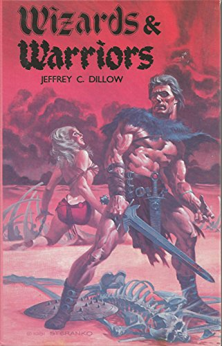 Wizards and Warriors: Dillow, Jeffrey C.