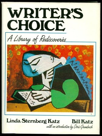 Writer's Choice: A Library of Rediscoveries (083598799X) by Linda Sternberg Katz; Bill Katz