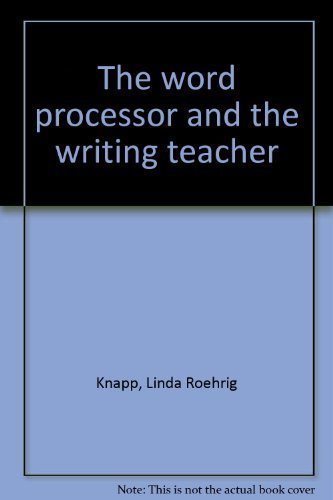 9780835988315: The word processor and the writing teacher