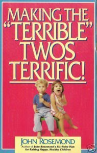"9780836028119: Making the ""Terrible"" Twos Terrific!"