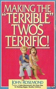 "9780836028119: Making the ""Terrible"" Twos Terrific!"