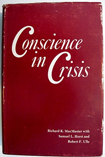 9780836112139: Conscience in Crisis: Mennonites and Other Peace Churches in America, 1739-1789 : Interpretation and Documents (Studies in Anabaptist and Mennonite history)