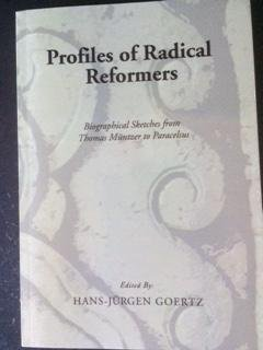 9780836112504: Profiles of radical reformers: Biographical sketches from Thomas Müntzer to Paracelsus