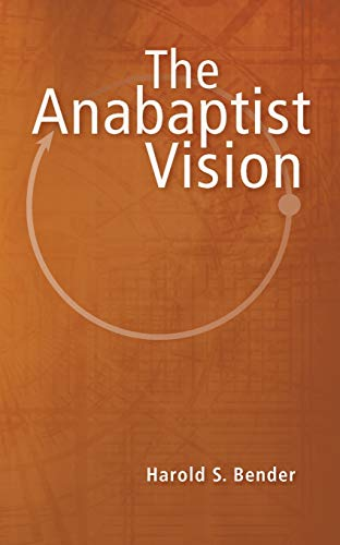 9780836113051: The Anabaptist Vision