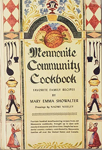 Mennonite Community Cookbook: Mary Emma Showalter