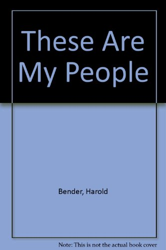 9780836114799: These Are My People