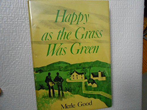9780836115437: Happy as the Grass Was Green