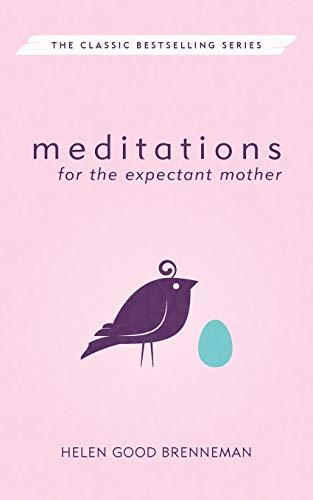 9780836115673: Meditations for the Expectant Mother (Meditations (Herald))
