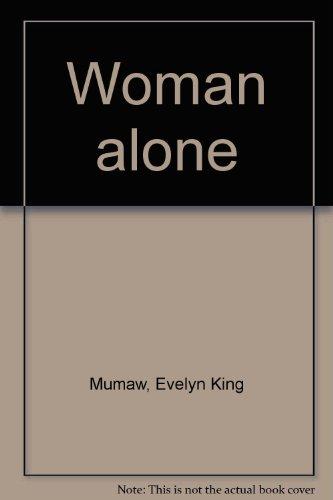 Woman alone: Evelyn King Mumaw