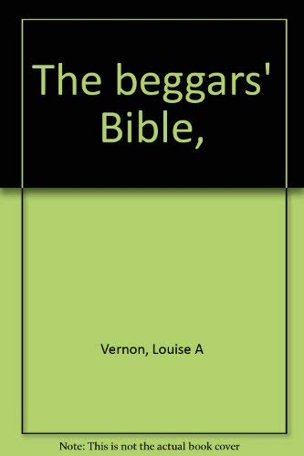 9780836116281: The beggars' Bible,