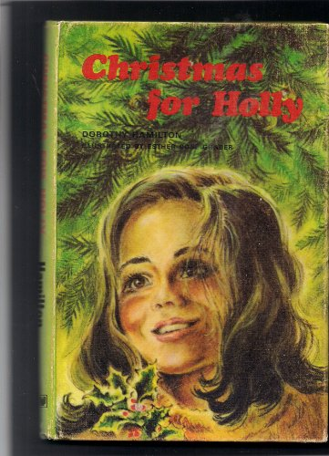 Christmas for Holly (9780836116359) by Dorothy Hamilton