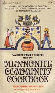 Favorite Family Recipes from the Mennonite Community: Mary Emma Showalter