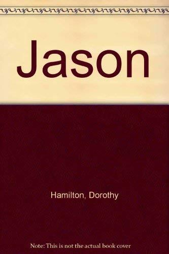 Jason (083611728X) by Dorothy Hamilton