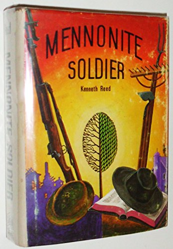 MENNONITE SOLDIER: Reed, Kenneth