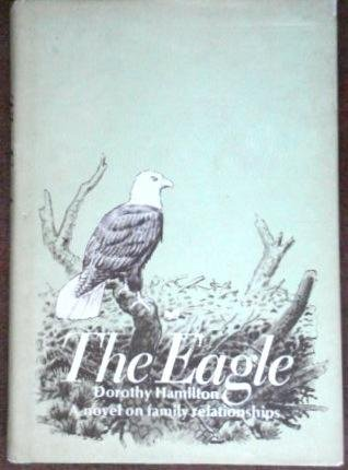 The eagle (0836117484) by Hamilton, Dorothy