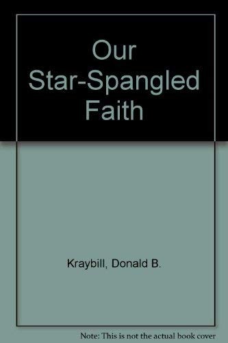 9780836117974: Our Star-Spangled Faith