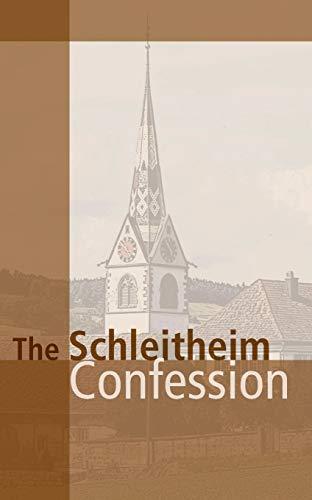 9780836118315: Schleitheim Confession (John Howard Yoder)