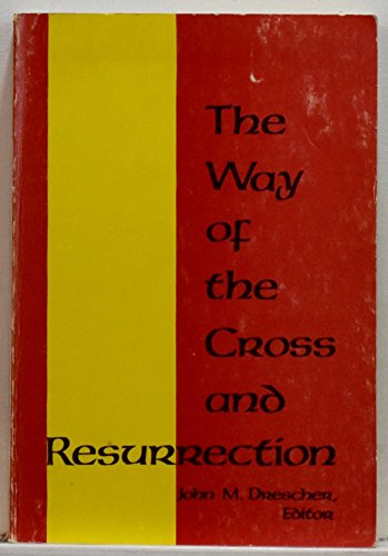 9780836118445: The way of the Cross and Resurrection: Meditations for the Lenten season
