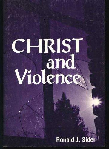 9780836118957: Christ and Violence (Christian Peace Shelf)