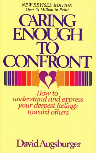 9780836119282: Caring Enough to Confront