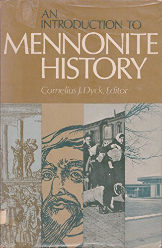 9780836119558: An introduction to Mennonite history: A popular history of the Anabaptists and the Mennonites