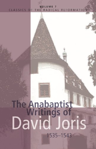 9780836131130: The Anabaptist Writings of David Joris 1535-1543