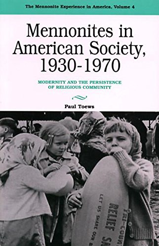 9780836131178: Mennonites in American Society, 1930-1970: Modernity and the Persistence of Religious Community (Mennonite Experience in America, Vol. 4)