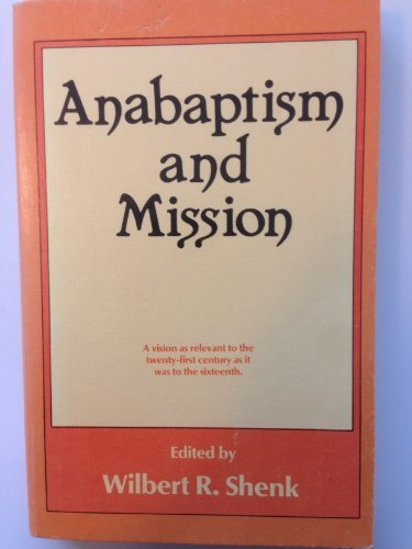 9780836133677: Anabaptism and Mission (Institute of Mennonite Studies (IMS) Mission Studies)