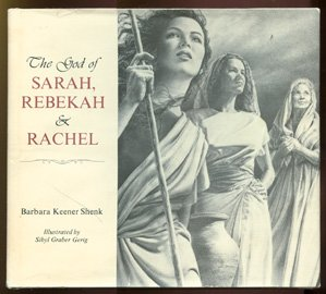 9780836133929: The God of Sarah, Rebekah, and Rachel