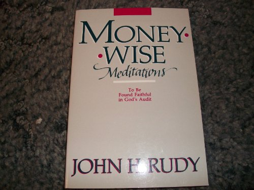 9780836134865: Moneywise Meditations: To Be Found Faithful in God's Audit