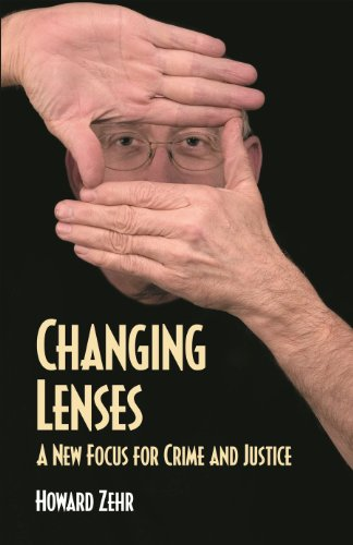 9780836135121: Changing Lenses: A New Focus for Crime and Justice (Christian Peace Shelf)