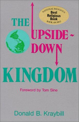 9780836135220: The Upside-Down Kingdom (Christian Peace Shelf)
