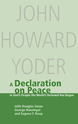 9780836135411: A Declaration on Peace: In God's People the World's Renewal Has Begun