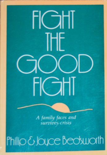 9780836135688: Fight the Good Fight