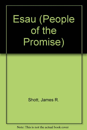 9780836136012: Esau (People of the Promise, 4)