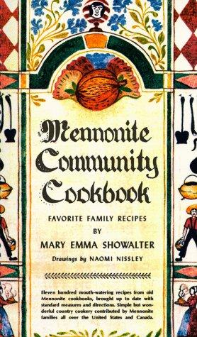 Mennonite Community Cookbook: MARY, SCHOWALTER