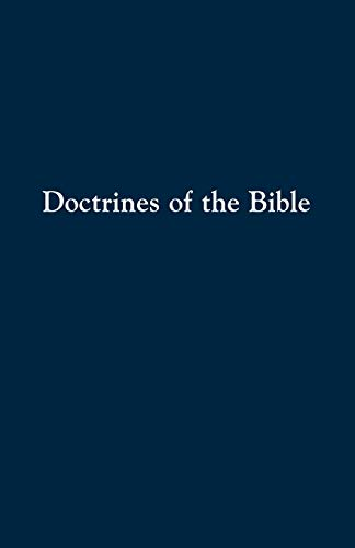 Doctrines of the Bible: A Brief Discussion of the Teachings of God's Word: Kauffman, Daniel