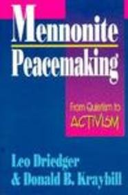 9780836136487: Mennonite Peacemaking: From Quietism to Activism