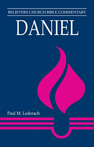 9780836136630: Daniel (Believers Church Bible Commentary)