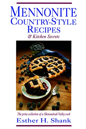 9780836136975: Mennonite Country-Style Recipes & Kitchen Secrets