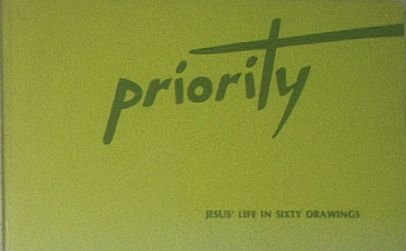 Priority: Jesus' life in sixty drawings (9780836179019) by Annie Vallotton