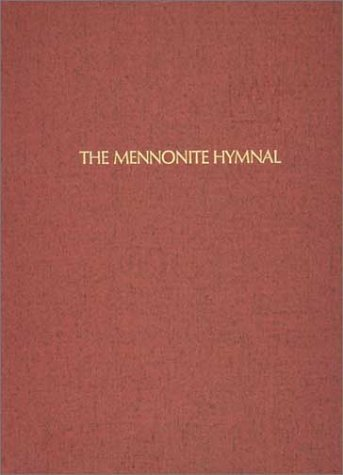 9780836181586: The Mennonite Hymnal/ Out of Print