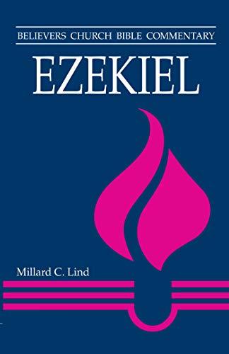 9780836190168: Ezekiel (Believers Church Bible Commentary)
