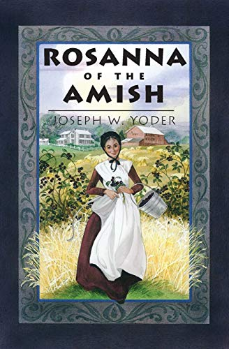 9780836190182: Rosanna of the Amish