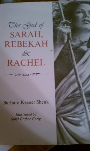 9780836190229: The God of Sarah, Rebekah, and Rachel
