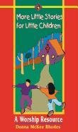 9780836190595: More Little Stories for Little Children: A Worship Resource