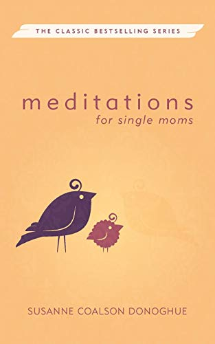 9780836190618: Meditations for Single Moms (Out of Print) (Meditations (Herald))