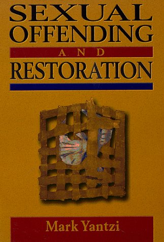 9780836190816: Sexual Offending and Restoration