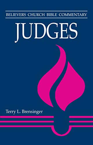 9780836191042: Judges (Believers Church Bible Commentary)